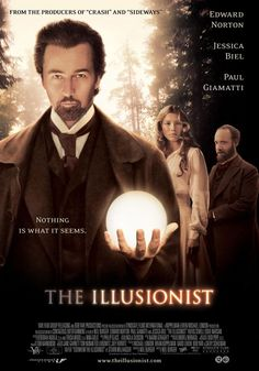 The Illusionist, 2006, Edward Norton, Jessica Biel. An awesome movie that keeps you guessing and guessing to the very end! LOVE the twists and turns in this movie!