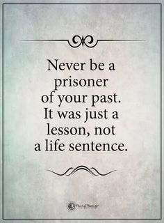 19 Memories Quotes Never be a prisoner of your past. Related posts:Photo (Get-Motivation)Need some motivation? Check out this list of motivational quotes for work, to Inspirational Boss Lady Quotes - Katie Harp Creative Quotable Quotes, Wisdom Quotes, True Quotes, Great Quotes, Quotes To Live By, Motivational Quotes, Super Quotes, Happiness Quotes, Quotes Quotes