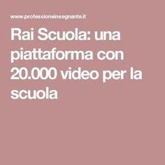 Rai Scuola: una piattaforma con 20.000 video per la scuola