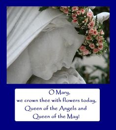 May Crowning Prayers To Mary | Hilltop Farm: Marys Month and May Crowning