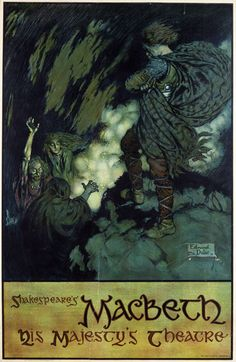 Theatre poster for William Shakespeare's Macbeth, illustration by Edmund Dulac (1882-1953) , His Majesty's Theatre, London, 1911, colour lithograph  Theatre poster for Macbeth