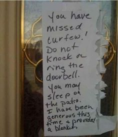 Friday Funny - How to enforce curfew rules...teenage years.....I should save this for later!