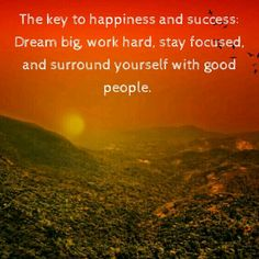 If you want something done rightyou have to do it yourself the key to happiness and successdreams big work hardstay focused and surround yourself with good people solutioingenieria Choice Image