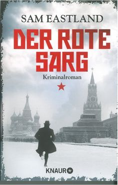 German language copies of Sam Eastland's 'The Red Coffin' as received from Knaur.