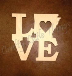 12 inch LOVE with Arkansas shape with heart by CraftyLittleThings2, $7.00