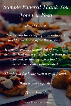 Sample wording you can use for funeral thank you note for someone who dropped off food for you after a loved one's service. Thank You Card Sayings, Thank You Card Images, Thank You Messages, Thank You Quotes, Funeral Food, Funeral Ideas, Funeral Thank You Notes, Pinterest Cards, When Someone Dies