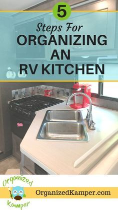 These 5 organization tips for your RV kitchen will help you maximize your storage and avoid clutter. Make the most of your tiny space in your #RV, camper, van, motorhome, fifth-wheel or travel trailer. This site has lots of great hacks and space saving ideas for full-time RV living and downsizing your life. #RVlife #vanlife #RVliving #camper #camping #roadtrip