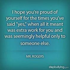 Mr. Rogers. I saw an