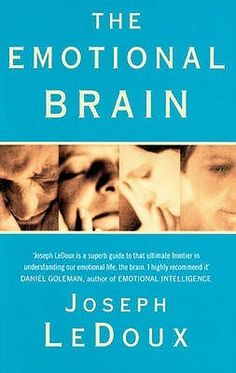 The Emotional Brain- The Mysterious Underpinnings of Emotional Life by Joseph E. Ledoux http://www.bookscrolling.com/the-38-best-books-about-the-brain-mind/