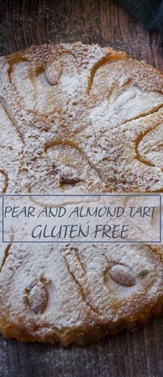This delicious pear and almond crustless tart - gluten free is a fabulous dessert, super easy to make and super impressive to look at. Pear Recipes Gluten Free, Gluten Free Cakes, Gluten Free Cooking, Almond Recipes, Gluten Free Desserts, Baking Recipes, Cake Recipes, Dessert Recipes, Almond Tart Recipe