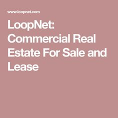 LoopNet: Commercial Real Estate For Sale and Lease