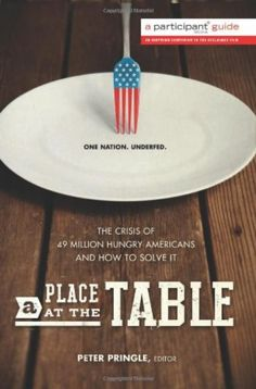 Food for the Soul: A Place  at the Table - examines hunger in America
