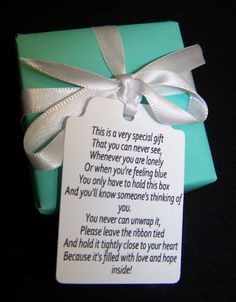 I use this idea for a Valentine's day gift for my students to give to their parents.  Wrap an empty candy heart box in valentine gift wrap and attach the poem!  The parents LOVE it!