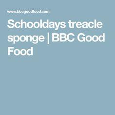 Schooldays treacle sponge | BBC Good Food