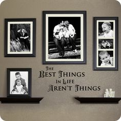 """The Best Things in Life Aren't Things"" wall art."