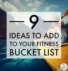 Erin shares nine fabulous ideas that are perfect for any fitness bucket list! | Fit Bottomed Girls