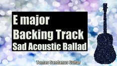 E major Backing Track is my new guitar jam track, backtrack in Sad Acoustic Ballad Style. This E major Backing Track Sad Acoustic Ballad Play-Along Track, Pl. E Major, Racing Simulator, Backing Tracks, Acoustic, Sad, Guitar, Guitars