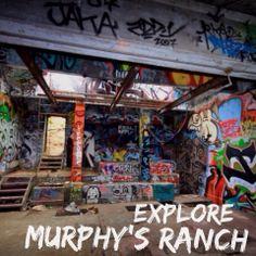 Explore Murphys Ranch