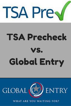 Not sure if you should apply for TSA Precheck or Global Entry?  Here is a description of both programs and the differences between them.