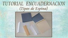 Tutorial Encuadernación (Tipos de Espina)