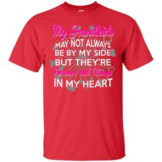 My Grand kids Are Forever and Always in my Heart T-Shirt