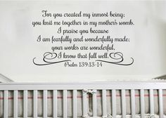 I Praise You because I am Fearfully and Wonderfully Made-Scripture wall vinyl art-Psalm 139 13-14 Bible Verse vinyl letters PS139V14-0004 by WildEyesSigns on Etsy https://www.etsy.com/listing/118887297/i-praise-you-because-i-am-fearfully-and