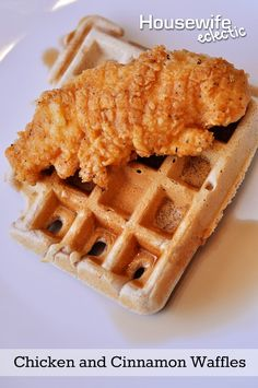 Housewife Eclectic: Chicken and Waffles... AKA When Dinner Met Breakfast