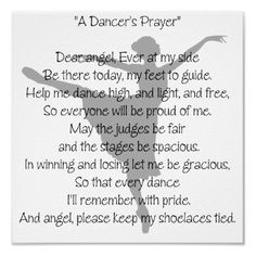 """""""A Dancer's Prayer"""" Poster :)  Thank goodness jazz shoes don't have shoelaces!!"""