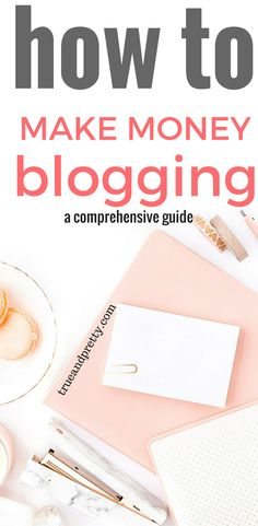 How to Make Money Blogging: 5 Strategies that will Help Me Make a Full-Time Income from Home |How To Make Money Blogging From The Start|If you want to learn how to make money blogging, you need to check this out|Click through to this post to learn how to