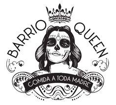 Barrio Queen - Comida a toda madre!
