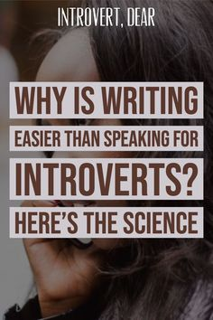 It's a common introvert problem: being put on the spot and having no idea what to say. There's a good reason many introverts struggle with this. Here's the science behind why writing is easier than speaking for many introverts. Introvert Quotes, Introvert Problems, Extroverted Introvert, Infj, Infp Personality, Myers Briggs Personality Types, Personality Psychology, Writing Advice, Writing A Book