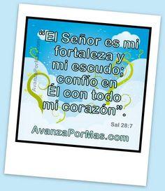 """(IMAGEN) """"El Señor es mi fortaleza y mi escudo.."""" -> Imágenes con Versículos"""