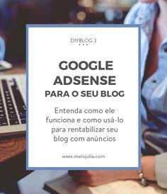 Entenda melhor o Google AdSense e como vincular ele ao seu blog. O DIYBlog dá dicas para blogueiras - blog tips - para você crescer mais e mais o seu blog. Dicas de crescimento, otimização e engajamento do seu blog.