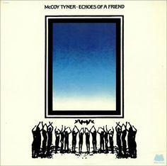 McCoy Tyner Echoes Of A Friend 1974 USA vinyl LP M-9055