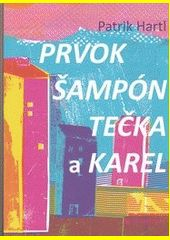 Prvok, Šampón, Tečka a Karel Roman, Books, Catalog, Alcohol, Libros, Book, Book Illustrations, Libri