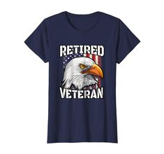 Check this Retired Veteran TShirt Patriotic US Flag Bald Eagle Shirt . Hight quality products with perfect design is available in a spectrum of colors and sizes, and many different types of shirts! Usa Shirt, Veteran T Shirts, Eagle Shirts, Branded T Shirts, Bald Eagle, Types Of Shirts, Retro Vintage, Graphic Tees, Flag