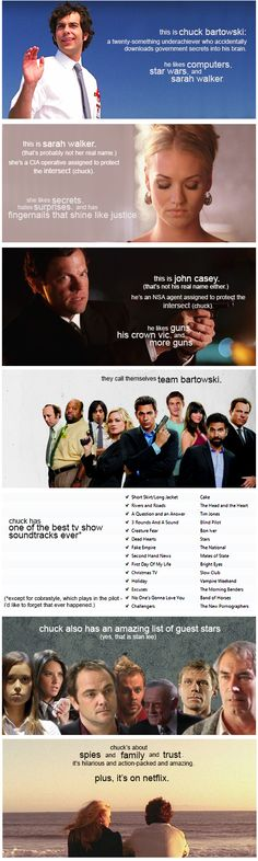 You should really watch #Chuck <---  Dear Netflix, Never take Chuck off! sincerely a faithful watcher
