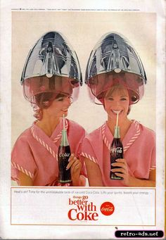 1965 Coca Cola Ad  Two cute women sip Cokes while waiting for their hair to dry in this 1965 ad.