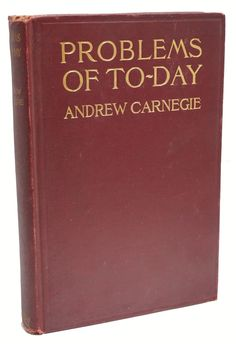 """A library outranks any other one thing a community can do to benefit its people. It is a never failing spring in the desert."" ― Andrew Carnegie  Problems of Today by Andrew Carnegie, Signed First Edition  www.RareBooksFirst.com  Rare Books from 1st Editions and Antiquarian Books  Like us at www.FaceBooks.com/1stEditions  #RareBooksFirst   #RareBooks   #AndrewCarnegie   #BookCollecting"