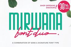 Mirwana Font Duo by Typoerba on @creativemarket