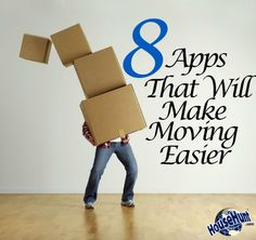 8 Apps That Will Make Moving Easier Than You've Ever Imagined