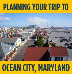 Tools to plan your Ocean City, Maryland vacation! #ocmd