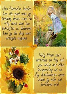 Good Night Blessings, Good Morning Wishes, Good Morning Quotes, Faith Prayer, Prayer Book, Prayer Quotes, Afrikaans Language, Secretary's Day, Lekker Dag