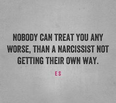 Say fucking NO to them and watch what happens. They have NO qualms about inconveniencing people as long as they get their way. Cruel People, Nasty People, Dont Hurt Me Quotes, Narcissist And Empath, Classroom Memes, Narcissistic Behavior, Abuse Survivor, Narcissistic Personality Disorder, Ring True