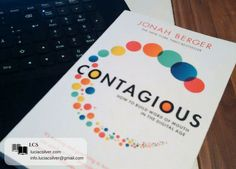 contagious-jonah-berger-luciacsilver.com  #marketing #wordofmouth #socialmedia #goodideas #learningmarketing #books