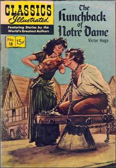 The Hunchback of Notre Dame HRN 146 Gilberton Comic Book Classic Comics/Classics Illustrated 18 M Vintage Comic Books, Vintage Comics, Comic Books Art, Comic Art, Vintage Library, Victor Hugo, Caricatures, Cinema Tv, Old Comics