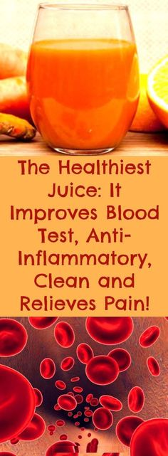 The Healthiest Juice: It Improves Blood Test, Anti-Inflammatory, Clean and Relieves Pain! -It has long been known that antioxidants are just the main substances that interfere and regulate the growth of free radicals in the human body, and it is precisely Healthy Juices, Healthy Drinks, Healthy Life, Healthy Living, Stay Healthy, Best Juicer, Thing 1, Sugar Detox, Blood Test