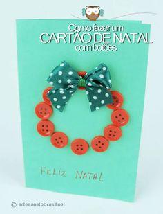 Cartão de natal guirlanda de botões: http://artesanatobrasil.net/como-fazer-um-cartao-de-natal-com-guirlanda-de-botoes/
