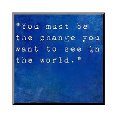 Art.com Decorative Wall Panel Inspirational Quote By Mahatma Ghandi ($47) ❤ liked on Polyvore featuring home, home decor, wall art, blue, contemporary wall art, motivational wall art, wood wall panels, word wall art and wooden home decor