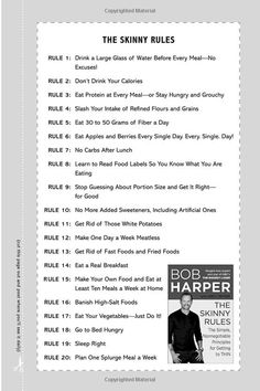 Bob Harper - The Skinny Rules. A good list. A lot of these make total sense and I know them already, I just need to commit to doing them.